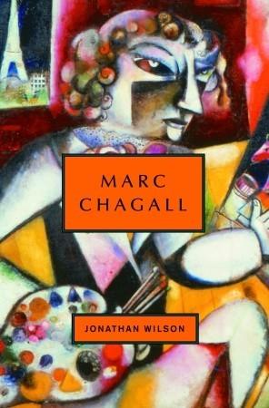 Marc Chagall Jonathan Wilson