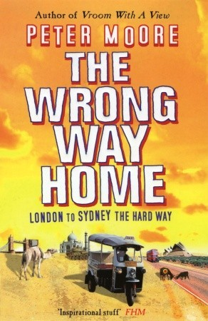 The Wrong Way Home  by  Peter   Moore