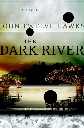 The Traveller John Twelve Hawks