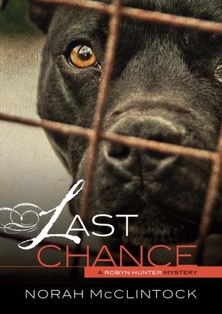 Last Chance (Robyn Hunter, #1)  by  Norah McClintock