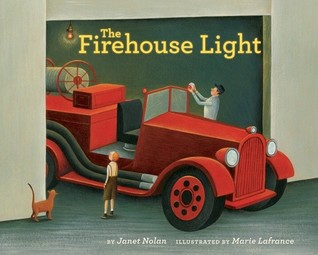 The Firehouse Light  by  Janet Nolan