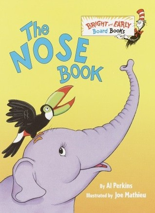 The Nose Book (Bright & Early Board Books(TM)) Al Perkins