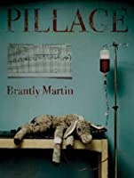 Pillage Brantly Martin