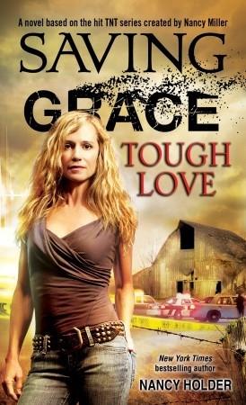 Tough Love (Saving Grace #2) Nancy Holder