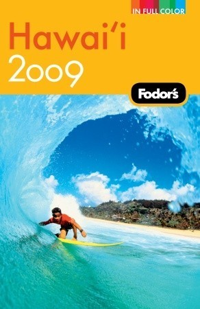 Fodors Hawaii 2009 Fodors Travel Publications Inc.