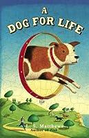 Ein Hund fürs Leben L.S. Matthews