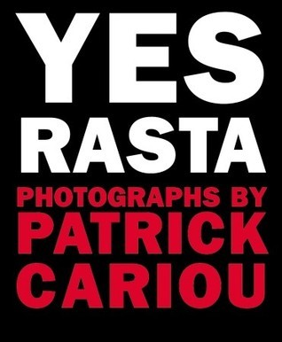 Yes Rasta  by  Patrick Cariou