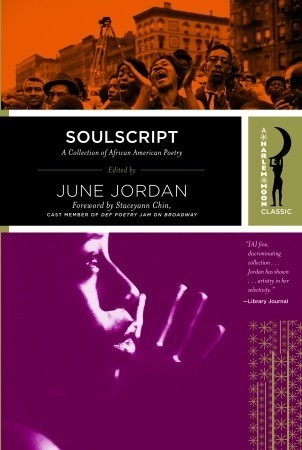 Soulscript: A Collection of Classic African American Poetry June Jordan
