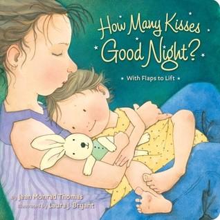 How Many Kisses Good Night? Jean Monrad Thomas
