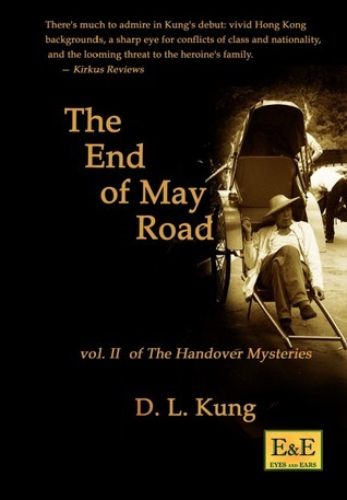 The End of May Road D.L. Kung