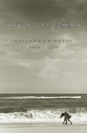 Beautiful False Things: Poems  by  Irving Feldman