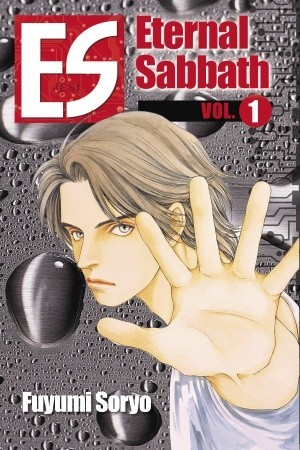 ES: Eternal Sabbath, #1  by  Fuyumi Soryo