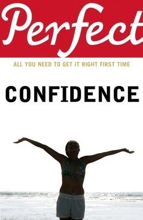 Perfect Confidence  by  Jan Ferguson
