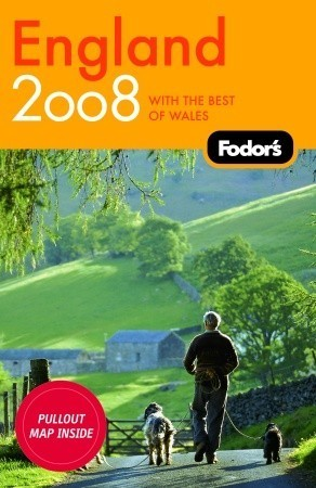 Fodors England 2008  by  Fodors Travel Publications Inc.