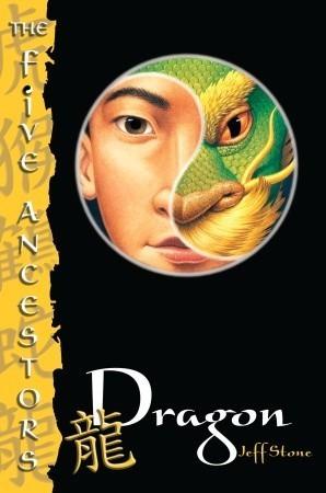 Dragon (Five Ancestors, #7) Jeff Stone