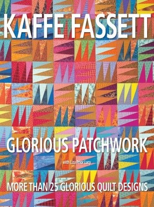 Glorious Patchwork  by  Kaffe Fassett