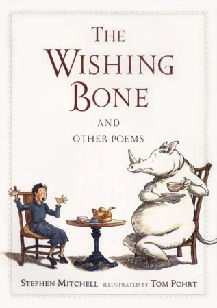 The Wishing Bone, and Other Poems Stephen Mitchell