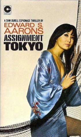 Assignment Tokyo Edward S. Aarons