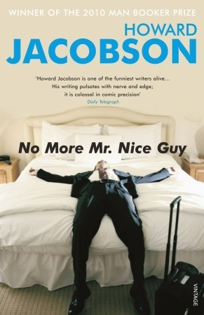 No More Mr Nice Guy Howard Jacobson