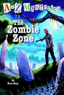 The Zombie Zone (A to Z Mysteries Series #26) Ron Roy