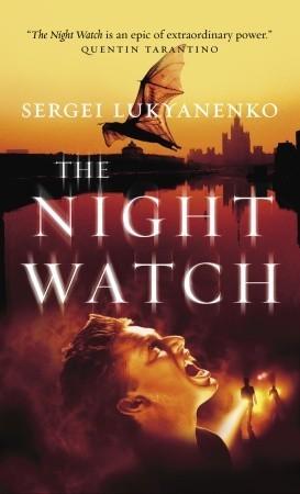 The Nightwatch  by  Sergei Lukyanenko