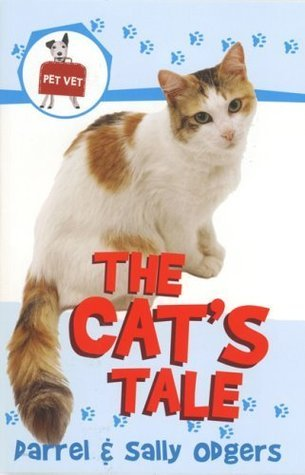 The Cats Tale (Pet Vet, #1)  by  Darrel Odgers