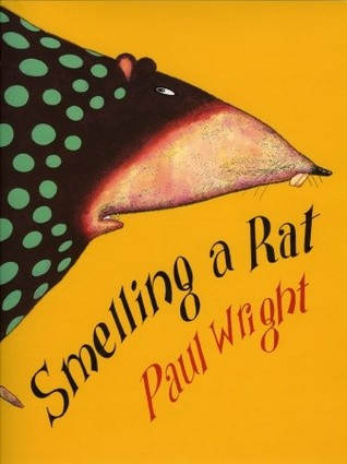 Smelling a Rat Paul Wright