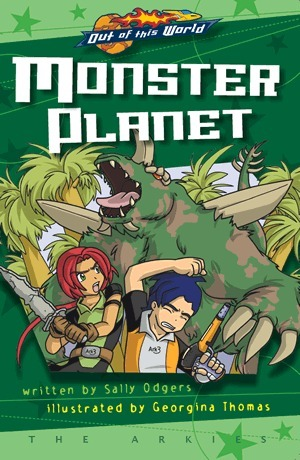Monster Planet (The Arkies, #6) Sally Odgers