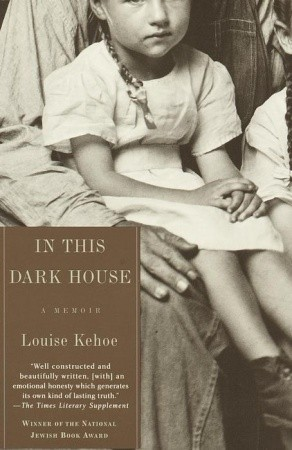 In This Dark House Louise Kehoe