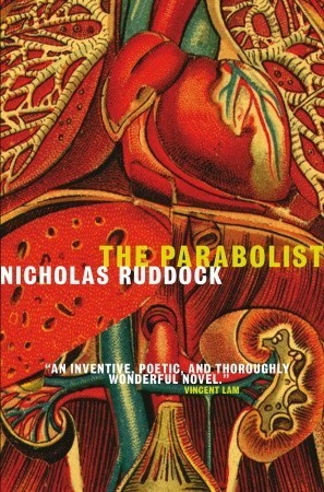 The Parabolist: A Novel  by  Nicholas Ruddock