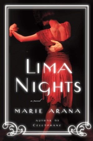 Lima Nights Marie Arana