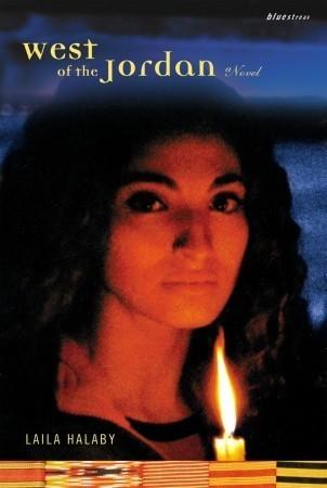 West of the Jordan: A Novel  by  Laila Halaby
