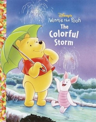 The Colorful Storm (Winnie the Poo: Jellybean Books) Isabel Gaines