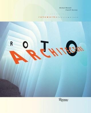 RoTo Architecture: Still Points Michael Rotondi