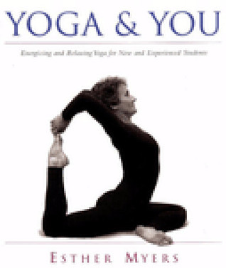 Yoga & You  by  Esther Myers