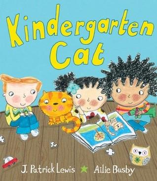 Kindergarten Cat J. Patrick Lewis