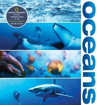 Oceans: Official Companion to the Disney Feature Film  by  François Sarano