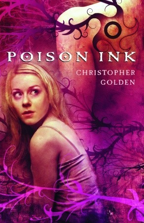 Poison Ink Christopher Golden