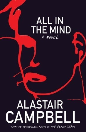 All In the Mind Alastair Campbell