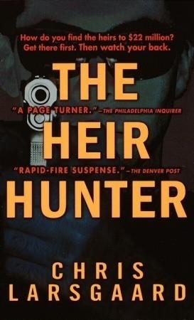 The Heir Hunter  by  Chris Larsgaard