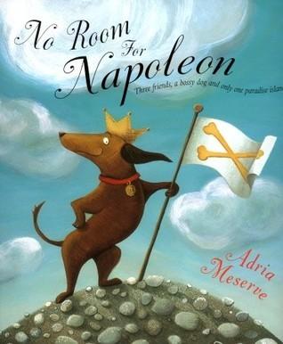 No Room For Napoleon Adria Meserve