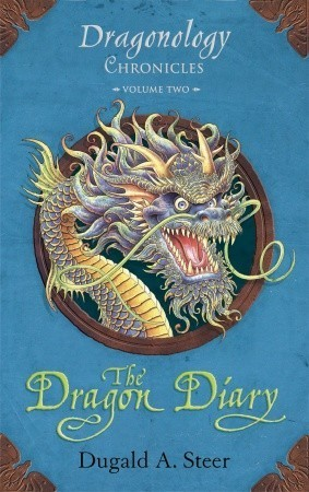 The Dragon Diary: Dragonology Chronicles Volume 2  by  Dugald A. Steer