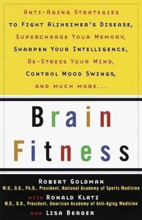 Brain Fitness  by  Robert Goldman