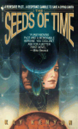 The Seeds of Time  by  Kay Kenyon