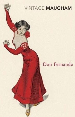 Don Fernando W. Somerset Maugham