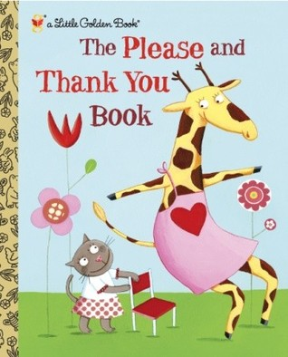 The Please and Thank You Book Barbara Shook Hazen