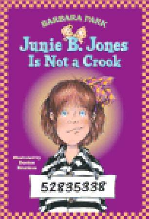 Junie B. Jones Is Not a Crook (Junie B. Jones, #9) Barbara Park