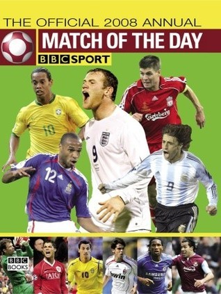 Match of the Day: The Official 2008 Annual Chris  Hunt