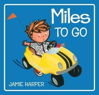 Miles to Go Jamie Harper