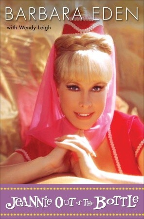 The I Dream of Jeannie Cookbook: Recipes You Can Master in the Blink of an Eye Barbara Eden